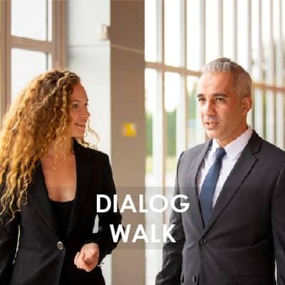 dialog walk